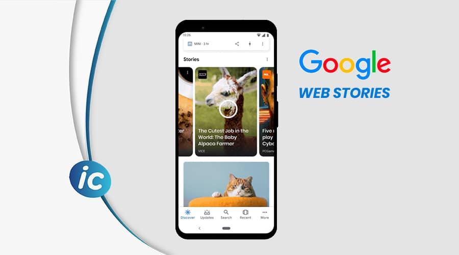 Google stories: Cosa sono e come sfruttarle